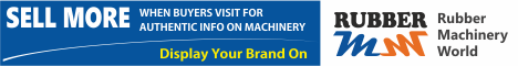 Sell More With Rubber Machinery World