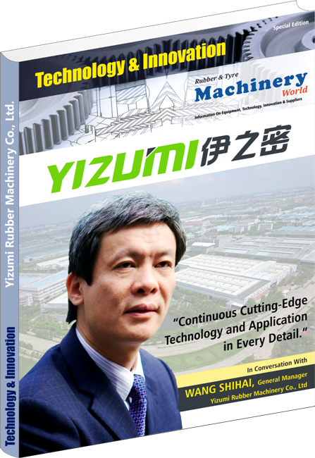 Yizumi Rubber Machinery - Technology & Innovation Special