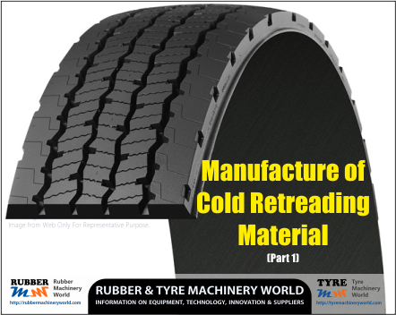 Cold Retreading Material - Part 1