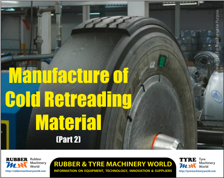 Cold Retreading Material - Part 2